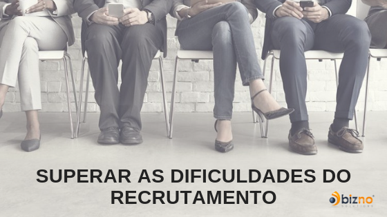 superar dificuldades recrutamento